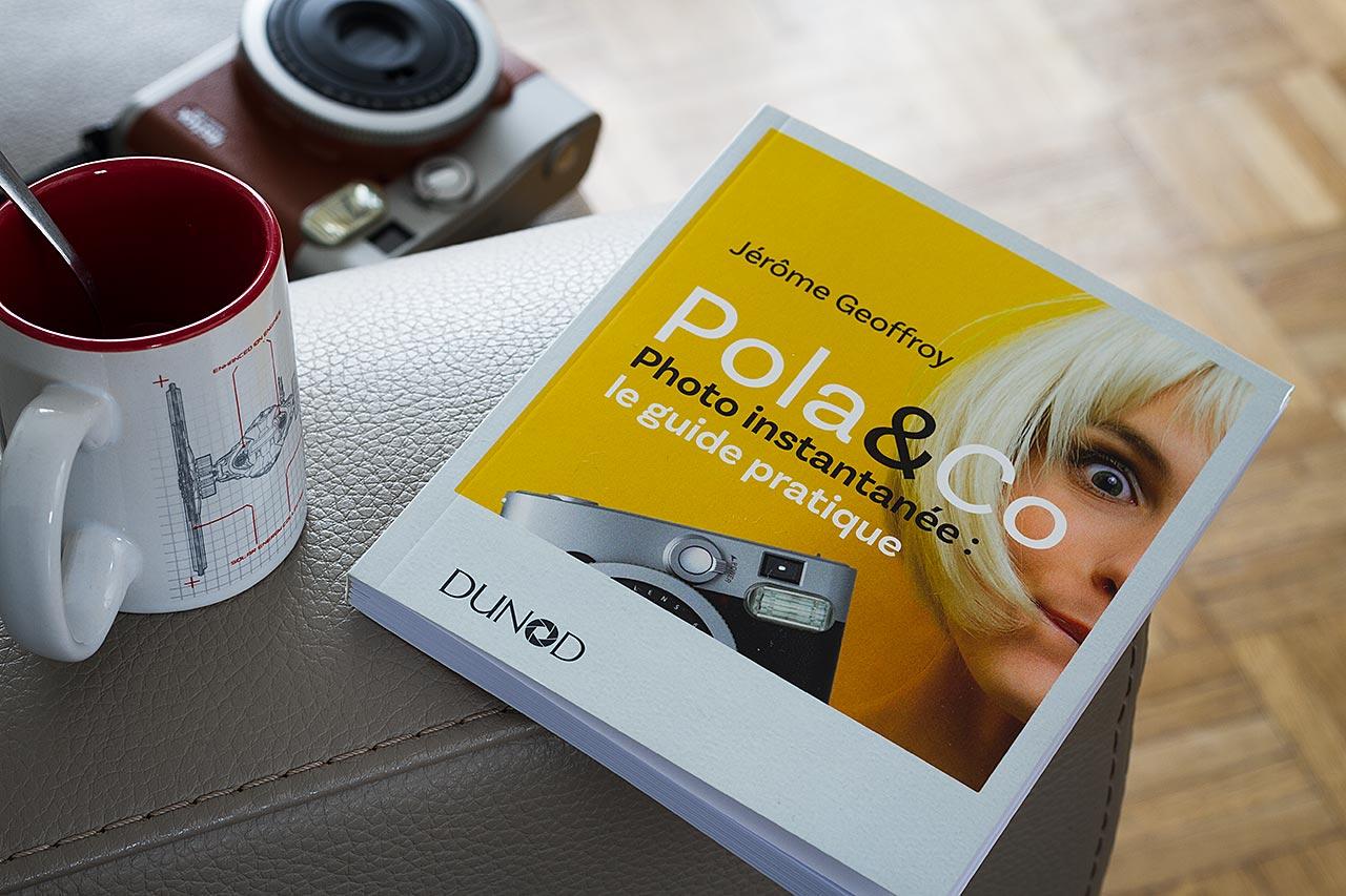 """Livre """"Pola & Co, Photo instantanée : le guide pratique"""", de Jérôme Geoffroy."""